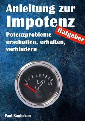 Anleitung zur Impotenz