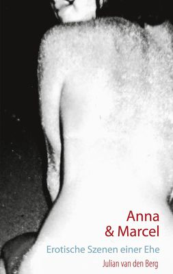 Anna und Marcel