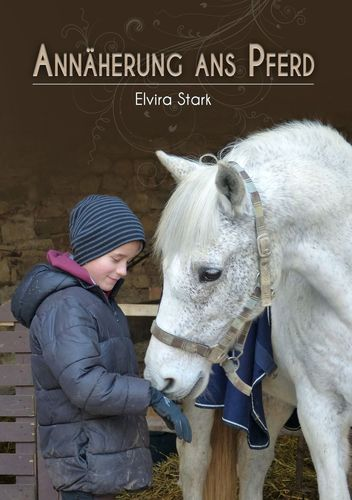 Annäherung ans Pferd
