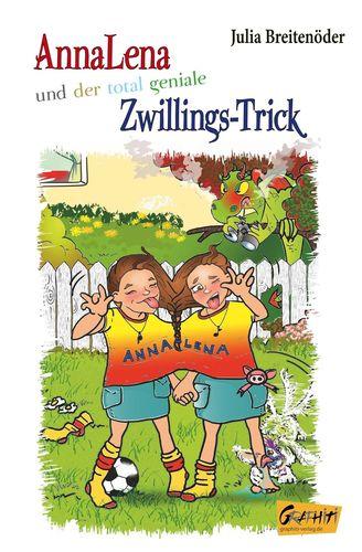 AnnaLena und der total geniale Zwillings-Trick
