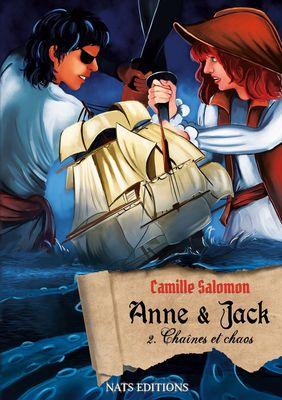 Anne et Jack, Tome 2 : Chaînes et chaos