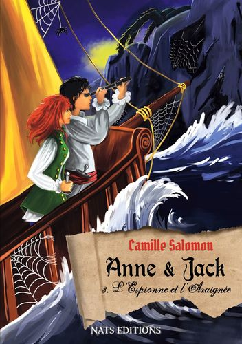 Anne et Jack, Tome 3 : L'espionne et l'araignée