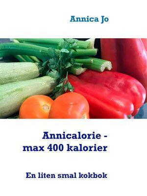 Annicalorie - max 400 kalorier