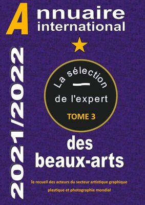 ANNUAIRE INTERNATIONAL DES BEAUX ARTS 2021/2022