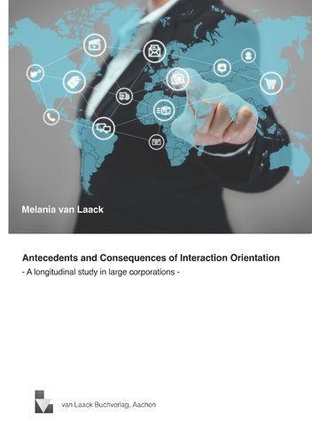 Antecedents and Consequences of Interaction Orientation