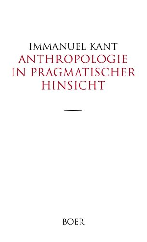 Anthropologie in pragmatischer Hinsicht