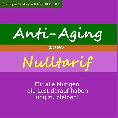 Anti Aging zum Nulltarif