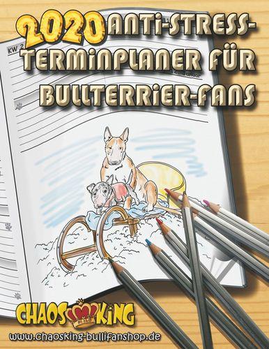 Anti-Stress-Terminplaner für Bullterrier-Fans 2020