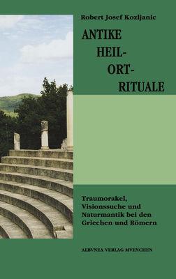 Antike Heil-Ort-Rituale