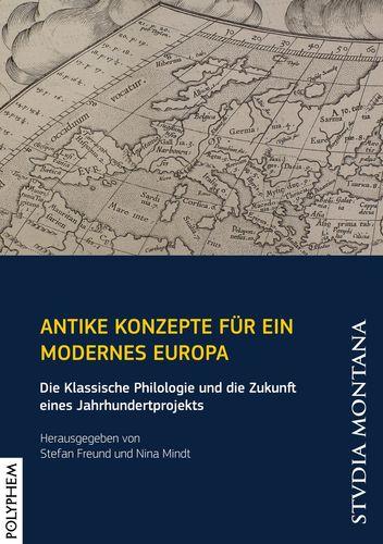 Antike Konzepte für ein modernes Europa