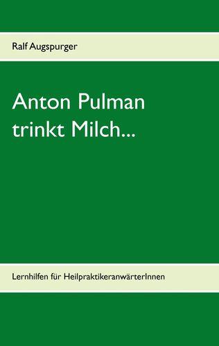 Anton Pulman trinkt Milch...