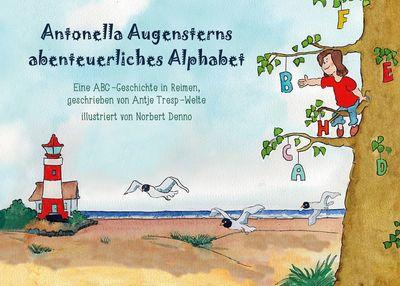 Antonella Augensterns abenteuerliches Alphabet