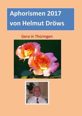 Aphorismen von Helmut Dröws 2017