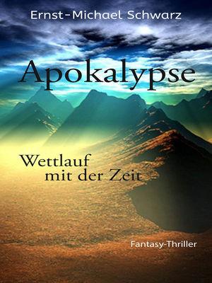Apokalypse - Wettlauf mit der Zeit