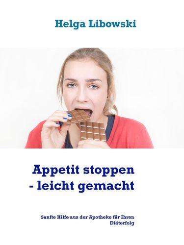 Appetit stoppen -  leicht gemacht