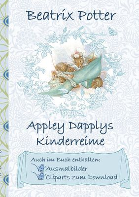 Appley Dapplys Kinderreime (inklusive Ausmalbilder und Cliparts zum Download)