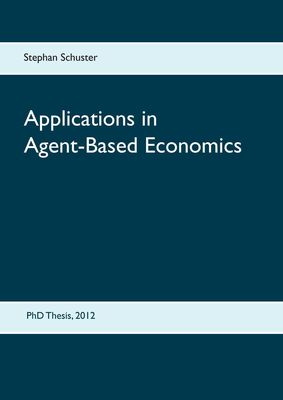 Applications in Agent-Based Economics