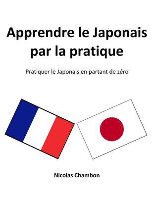 Apprendre le Japonais par la pratique