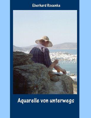 Aquarelle von unterwegs