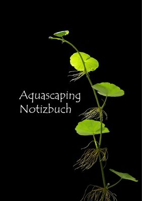 Aquascaping Notizbuch