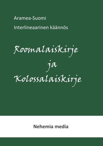 Aramea-Suomi interlineaari, Roomalaiskirje ja Kolossalaiskirje