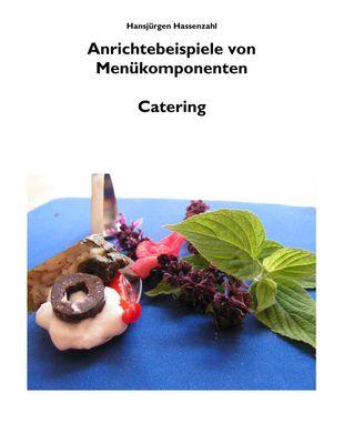 Arbeitsbuch Küche Anrichtebeispiele von Menükomponenten