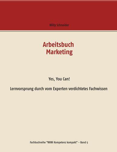 Arbeitsbuch Marketing