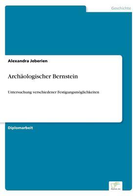 Archäologischer Bernstein