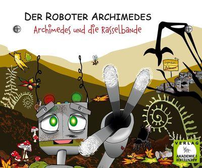Archimedes und die Rasselbande