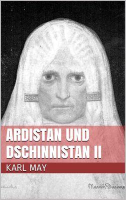 Ardistan und Dschinnistan II