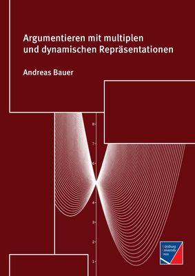 Argumentieren mit multiplen und dynamischen Repräsentationen