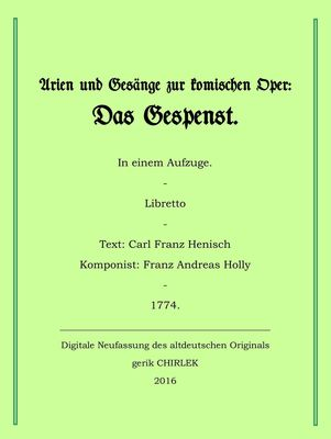 Arien und Gesänge zur komischen Oper: Das Gespenst.