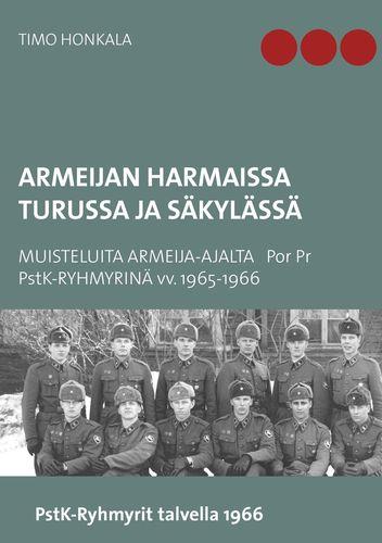 Armeijan harmaissa Turussa ja Säkylässä