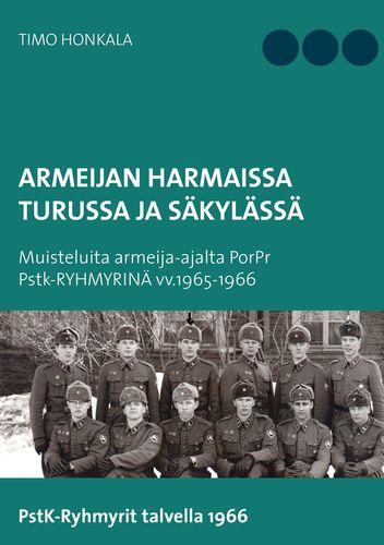 Armeijan harmaissa Turusssa ja Säkylässä
