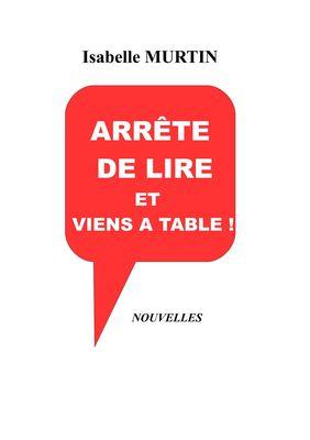 Arrête de lire et viens à table !