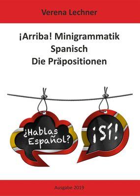 ¡Arriba! Minigrammatik Spanisch: Die Präpositionen