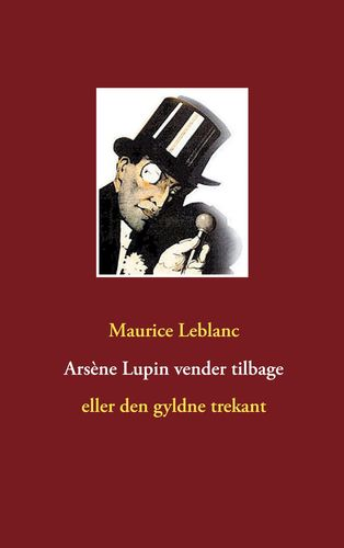 Arsène Lupin vender tilbage