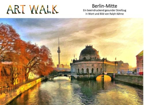 Art Walk Berlin-Mitte