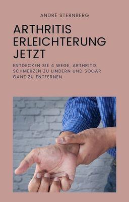 Arthritis Erleichterung jetzt
