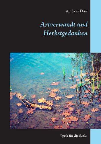 Artverwandt und Herbstgedanken