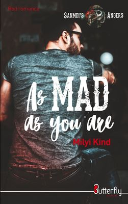 As Mad as you are