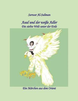 Asad und der weiße Adler