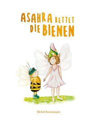 Asahra rettet die Bienen