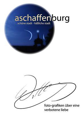 Aschaffenburg - schöne Stadt / häßliche Stadt
