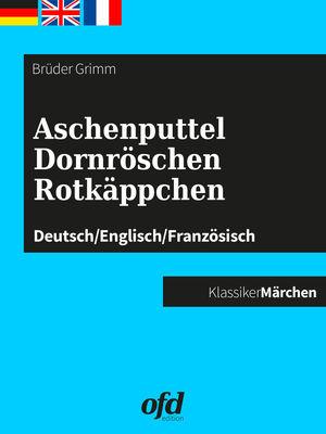 Aschenputtel - Dornröschen - Rotkäppchen