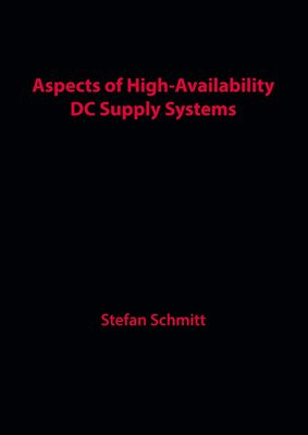 Aspects of High-Availability DC Supply Systems