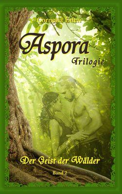 Aspora-Trilogie, Band 2
