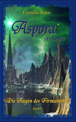 Aspora-Trilogie, Band 3
