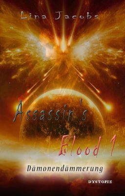 Assassin´s Blood 1 - Dämonendämmerung