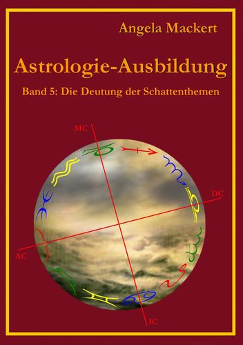 Astrologie-Ausbildung, Band 5